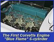 The First Corvette Engine, Blue Flame, 6-cylinder